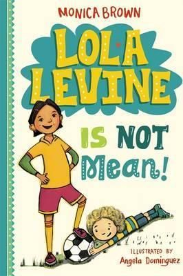 Meet Lola Levine--a biracial bicultural second grader, who isn't afraid to be herself, in this first book in a new chapter book series. Lola loves writing in her diario, and playing soccer with her team, the Orange Smoothies.Lola Levine is Not Mean!