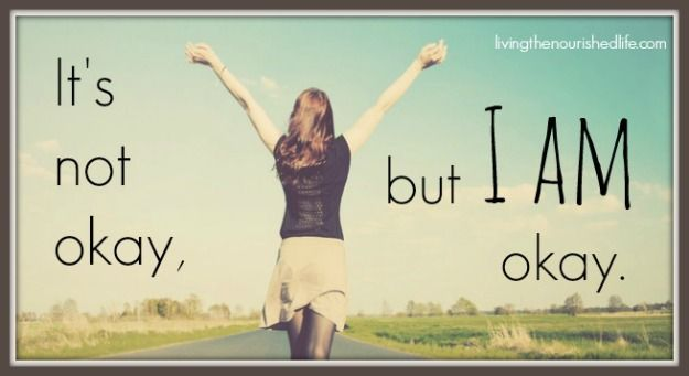 A mantra for challenges during life: When Life is Hard: One Simple Saying that Will Keep You Going - The Nourished Life