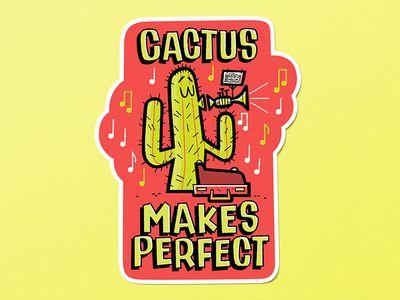 Cactus Makes Perfect Sticker