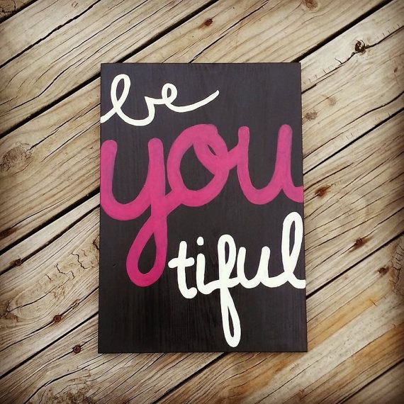 Be You Tiful Hand Painted Wooden Sign Beautiful Wall Decor