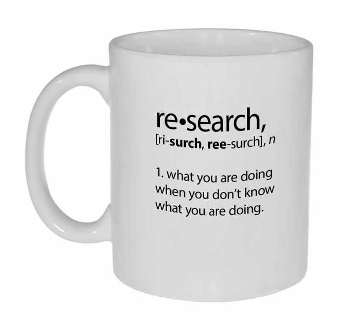 This is more true than most researchers would care to admit. Technicam notitia (the technical bits) - Mug holds 11oz / 325ml of your favorite hot or cold beverage. - White exterior and interior. - Lea