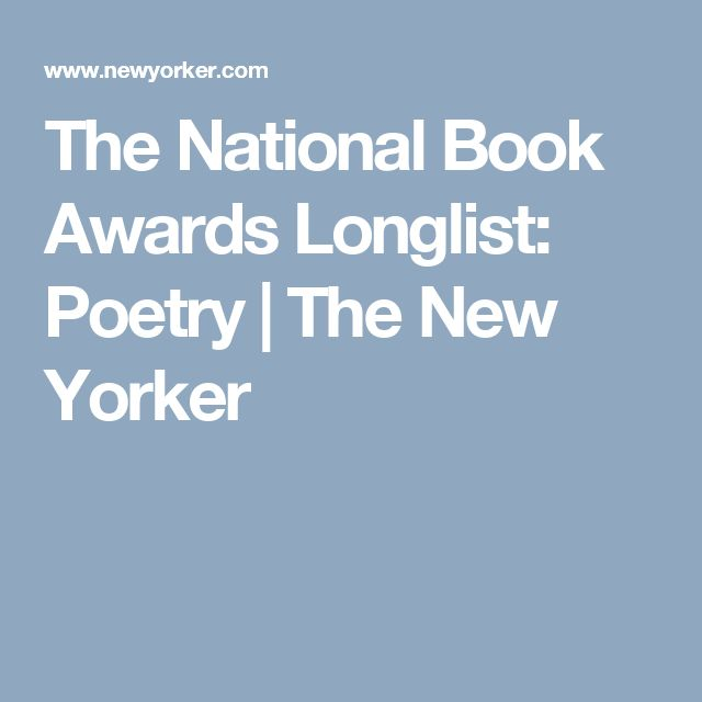 The National Book Awards Longlist: Poetry | The New Yorker