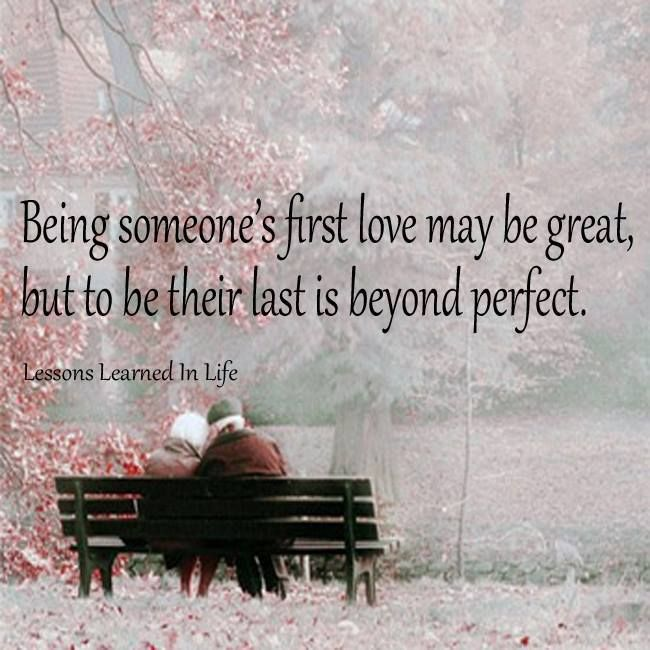Quotes Being In Love: Being Someone's First Love May Be Great, But To Be Their