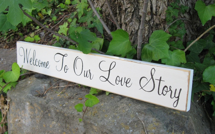 Wedding Decor-Welcome To Our Love Story-Guest Book Table-Shower Gift. $17.95, via Etsy.