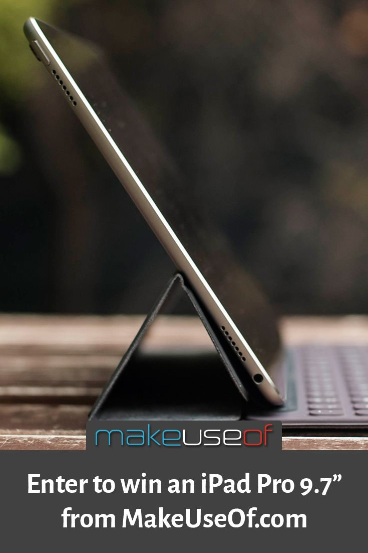 "Enter to win an iPad Pro 9.7"" from MakeUseOf.com!"