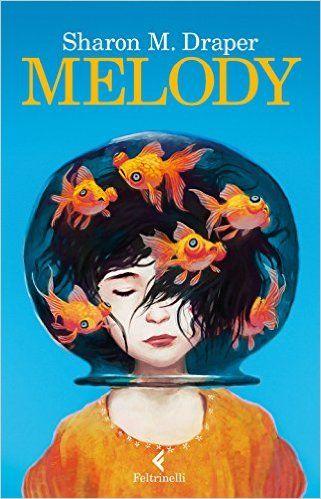 Amazon.it: Melody - Sharon M. Draper, A. Peroni - Libri