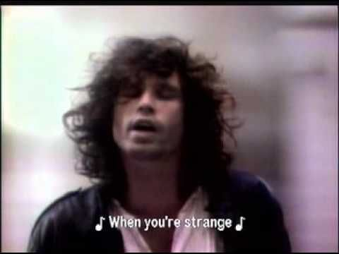 PEOPLE ARE STRANGE - The Doors (1967)......Dieses Stück erinnert mit seinem klimpernden Piano an eine schummrige Cabaret-Nummer aus Paris oder Berlin.