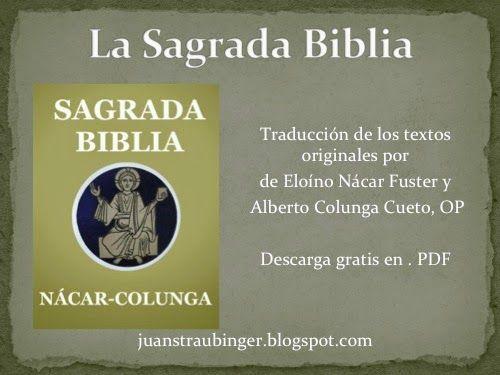 La Biblia en español: Descargar gratis la Biblia Nácar - Colunga en PDF