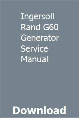Ingersoll Rand G60 Generator Service Manual download pdf