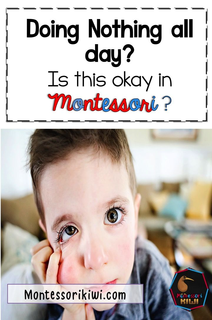 Doing nothing all day in montessori classrooms - okay or not okay?