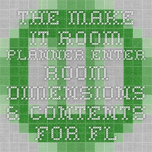 The Make It Room Planner Enter room dimensions & contents for floorplans/layouts