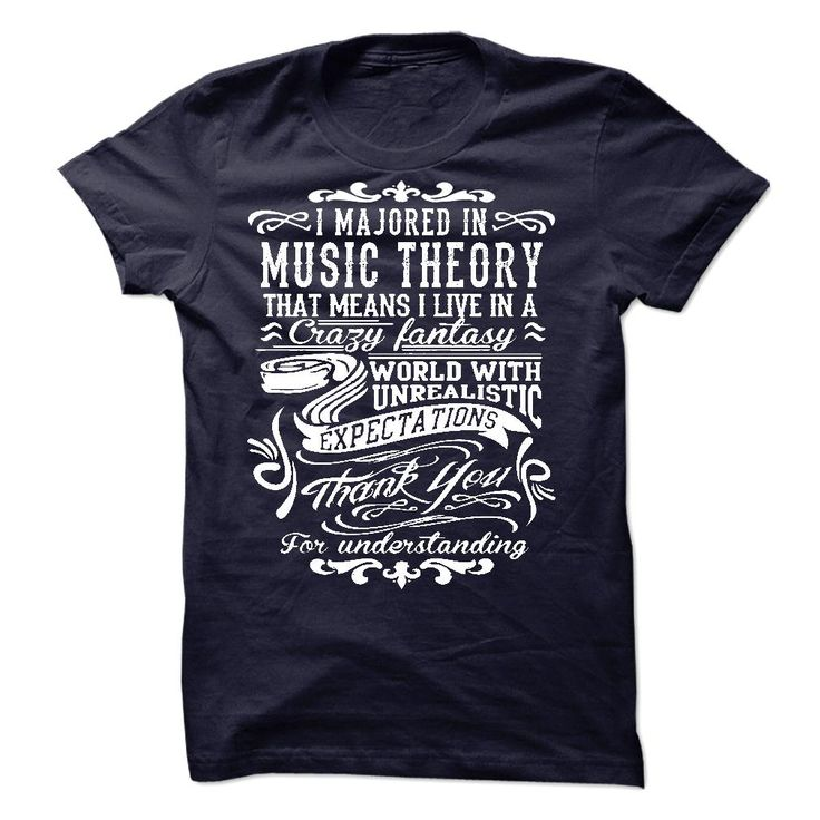 I Am Majored In Music Theory T Shirt