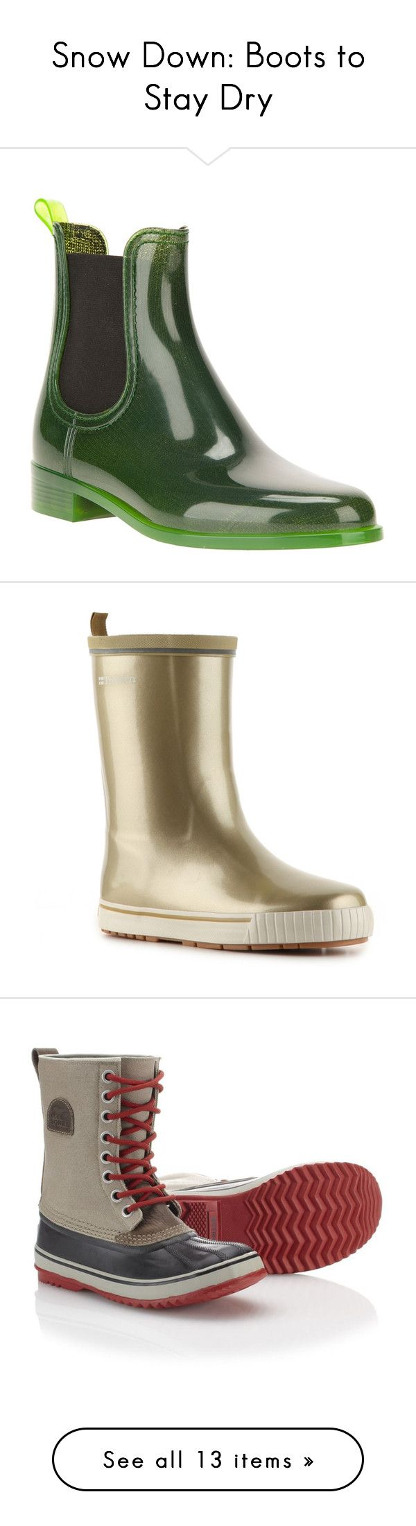 """Snow Down: Boots to Stay Dry"" by polyvore-editorial ❤ liked on Polyvore featuring snowboots, Banana Republic, SOREL, shoes, boots, green, jeffrey campbell, rain boot, low heel shoes and green wellington boots"