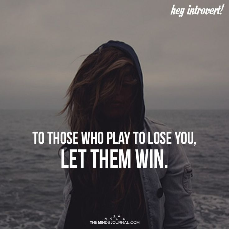 To Those Who Play To Lose You - https://themindsjournal.com/to-those-who-play-to-lose-you/