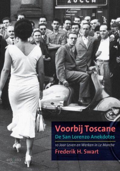 Omslag van het boek Voorbij Toscane: De San Lorenzo Anekdotes