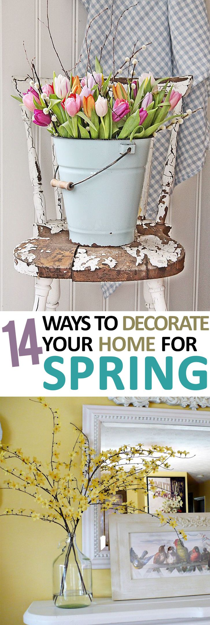 How to decorate your home for spring.