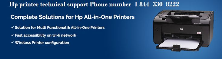 A portion of the Hp   printer numbers for connecting nerds are Hp   printer technical support Phone number 1(844)330 8222 or Hp   printer client bolster number 1 844 330 8222