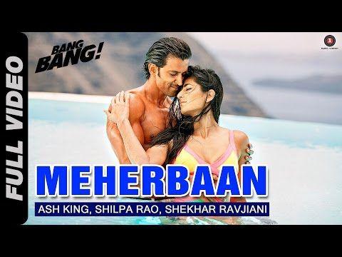 Meherbaan Full Video | BANG BANG! | feat Hrithik Roshan & Katrina Kaif | Vishal Shekhar - YouTube