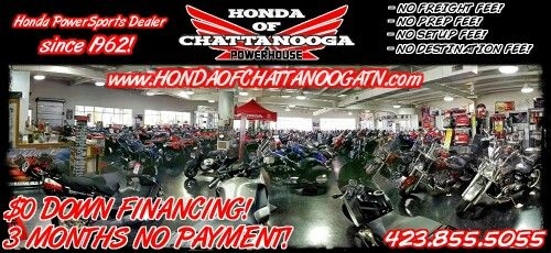 Chattanooga TN Honda PowerSports / Motorcycle Dealer : Honda of Chattanooga. Check out our warehouse full of Honda motorcycles! Click over to www.HondaofChattanoogaTN.com and check out our wholesale discount motorcycle Prices!