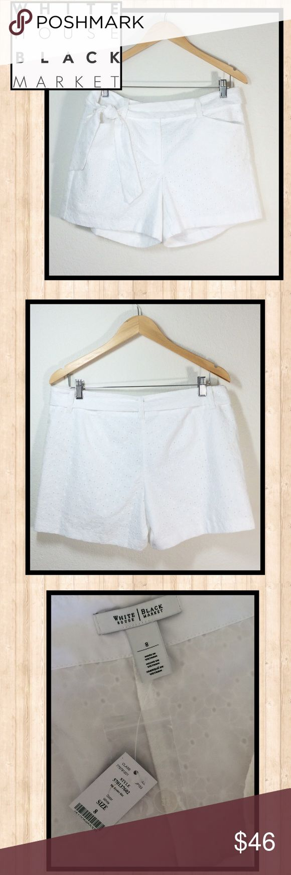 Darling WHBM white cotton eyelet shorts with belt These are adorable and perfect for Spring and Summer dressing. White cotton embroidered eyelet fabric with full lining. Optional tie belt. Brand new, never worn. Size 8. Non smoking home. White House Black Market Shorts