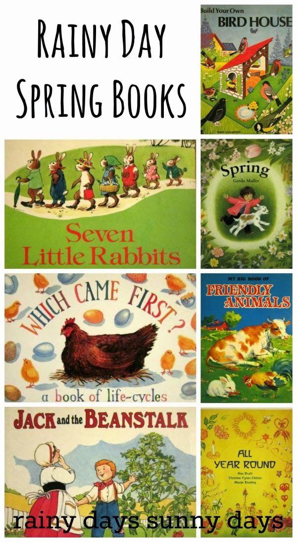 7 Rainy Day Books for Spring http://sunnydaytodaymama.blogspot.co.uk/2014/03/suddenly-its-spring.html