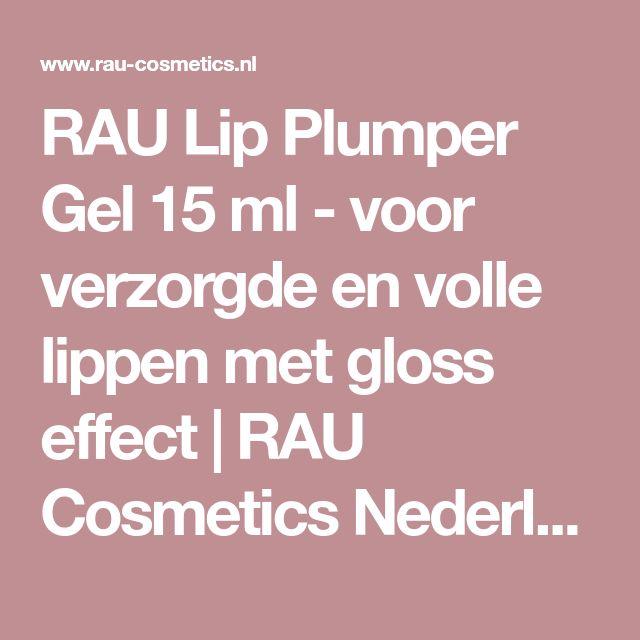 RAU Lip Plumper Gel 15 ml - voor verzorgde en volle lippen met gloss effect | RAU Cosmetics Nederland | huidverzorging zonder parabenen