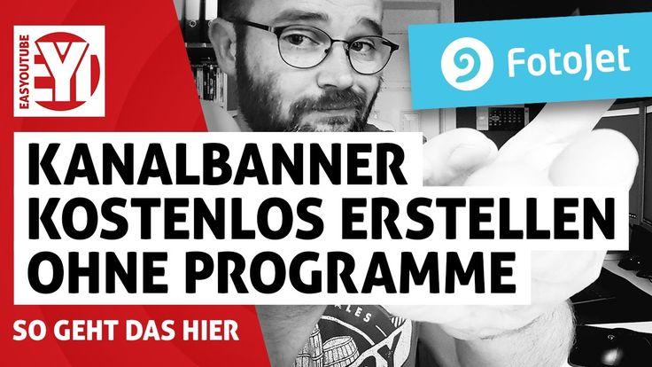 Kanalbanner/Kanalbild erstellen ohne Programme - Deutsch - 2017 - Tutorial