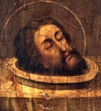 Head of St. John the Baptist - In honor of his Memorial and martyrdom, pray for your enemies and those that chase or persecute you.