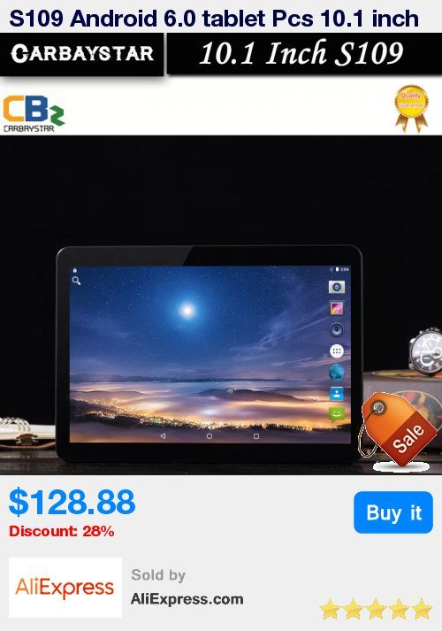 S109 Android 6.0 tablet Pcs 10.1 inch tablet PC Phone call 4G LTE octa core 1920x1200 4+64 Dual SIM GPS IPS FM tablets * Pub Date: 20:12 Apr 17 2017