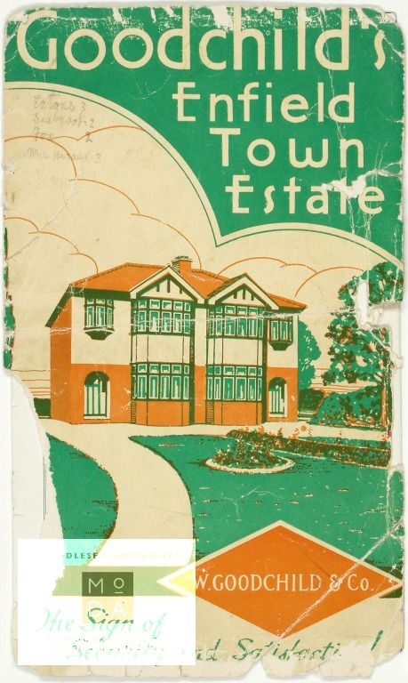 Goodchild's Enfield Town Estate Goodchild's Enfield Town Estate brochure, 1935 Publication  W. Goodchild & Co., about 1935  This housing booklet advertises homes on Enfield Town Estate for W Goodchild & Co, and was published in about 1935.