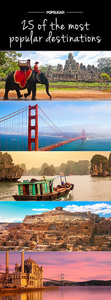 25 of the World's Top Travel Destinations | On my list!