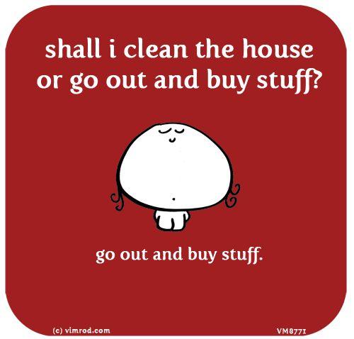 Happiness is… clean organisatie buy stuff