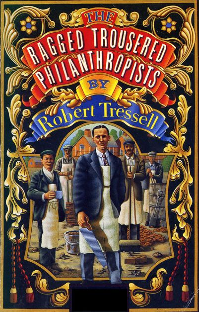 the ragged trousered philanthropists - Google Search