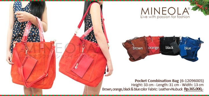 #myMINEOLA December New Arrival!  Pocket Combination Bag (6-12096005)  Price: Rp.365.000,- Color: Brown, Orange, Black, Blue  Measurement: Height: 33cm - Length: 31cm - Width: 13cm   Material: Leather + Nu buck