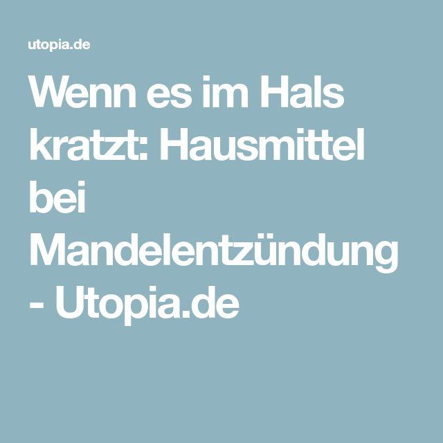 Wenn es im Hals kratzt: Hausmittel bei Mandelentzündung - Utopia.de