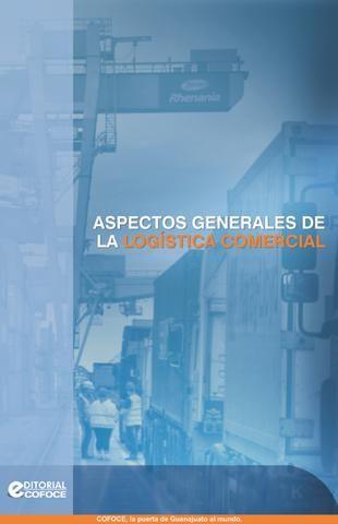 Aspectos Generales de la Logística Comercial