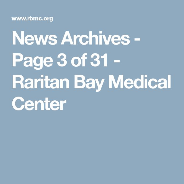 News Archives - Page 3 of 31 - Raritan Bay Medical Center