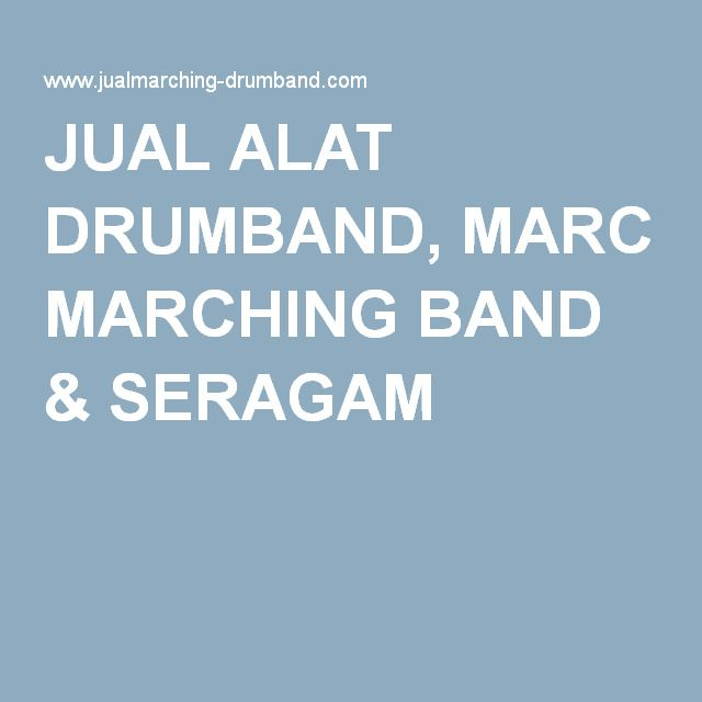 JUAL ALAT DRUMBAND, MARCHING BAND & SERAGAM