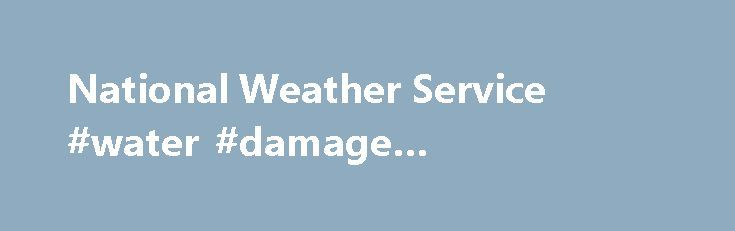 National Weather Service #water #damage #jacksonville #fl http://botswana.nef2.com/national-weather-service-water-damage-jacksonville-fl/  # Isolated Severe Thunderstorms and Heavy Rain Possible from Central Plains to Interior Northeast A series of weather systems will bring showers and thunderstorms from the central and southern Plains to the Interior Northeast through midweek. A few of these storms could be severe and contain heavy rain that could lead to isolated flash flooding…