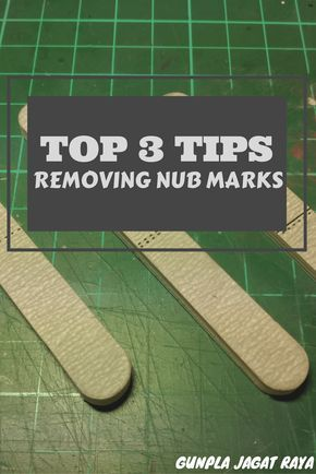 Gunpla tutorial. Gunpla techniques on removing nub marks.