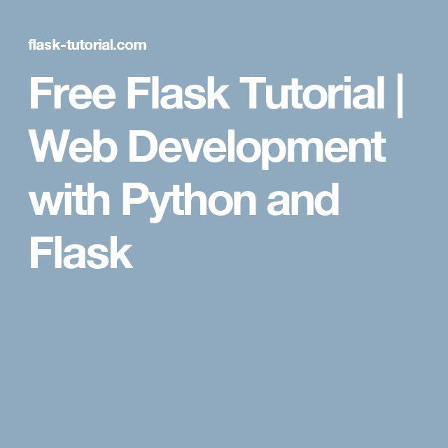 Free Flask Tutorial | Web Development with Python and Flask