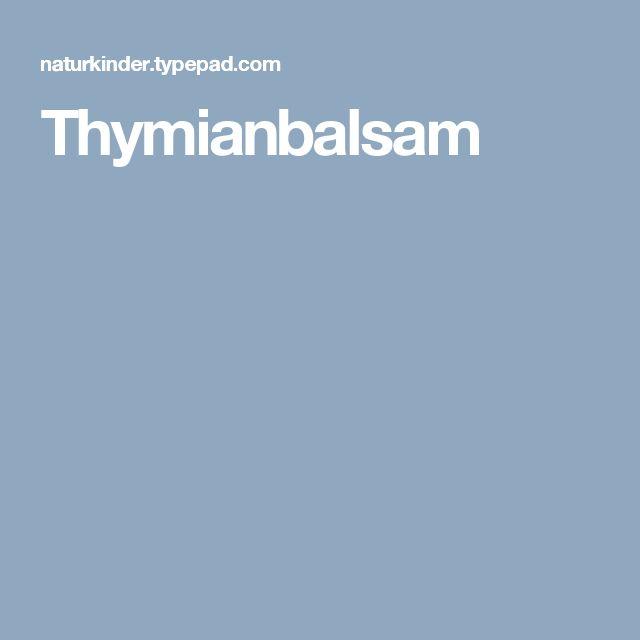 Thymianbalsam