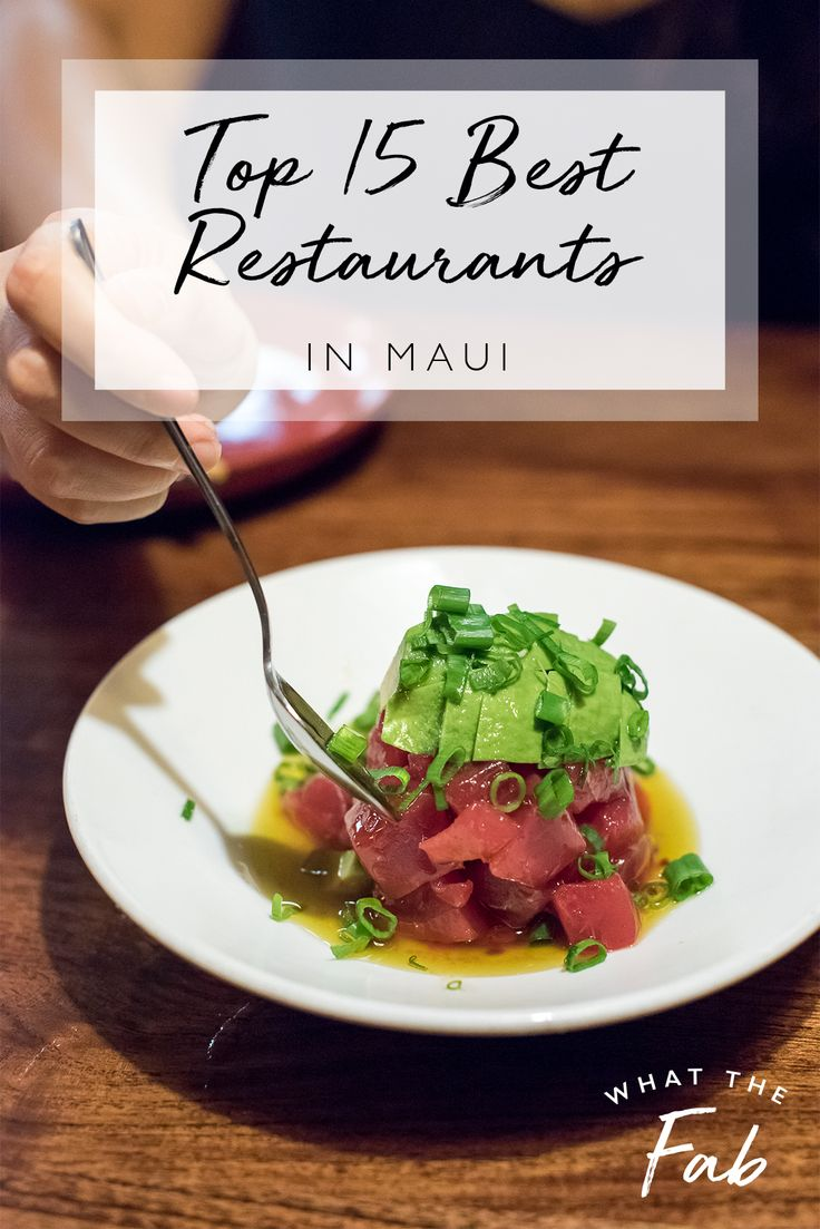 A Complete Guide to all of the BEST Rstaurants in Maui for 2019
