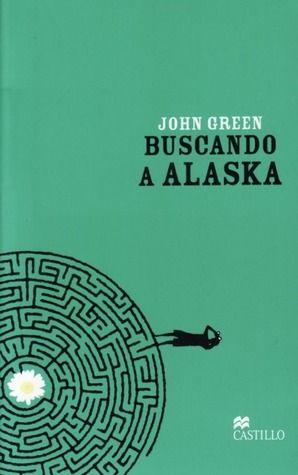 """Buscando a Alaska - John Green  Cansado de su aburrida existencia, Miles, de 16 años, se muda a un colegio internado para ir en busca de lo que el poeta Rabelais llamó el """"Gran quizá"""". Ahí, su recién descubierta libertad y una enigmática chica, Alaska, lo lanzan de lleno a la vida. Pero cuando Miles siente que está por alcanzar el objetivo, una tragedia inesperada amenaza con arrebatárselo.   RESEÑA>> http://volando-entre-lineas.blogspot.com/2014/04/resena-buscando-alaska.html"""