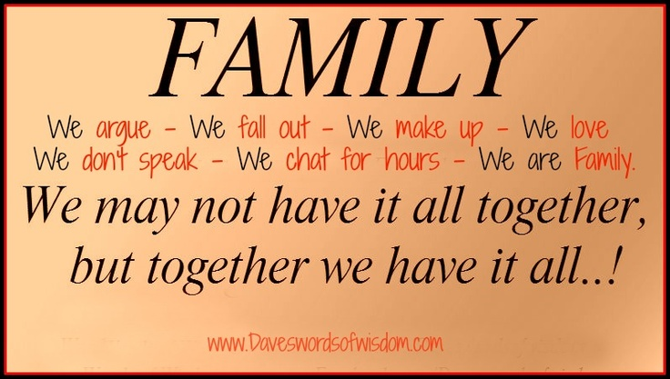 Unloyal Family Quotes And Sayings: Dave's Words Of Wisdom