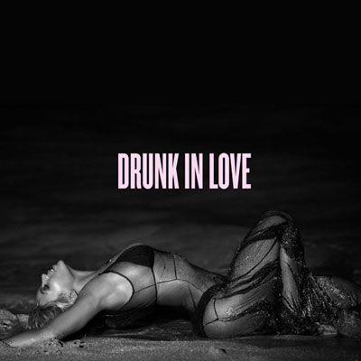 beyonce drunk love | Home New Songs Beyoncé Drunk in Love