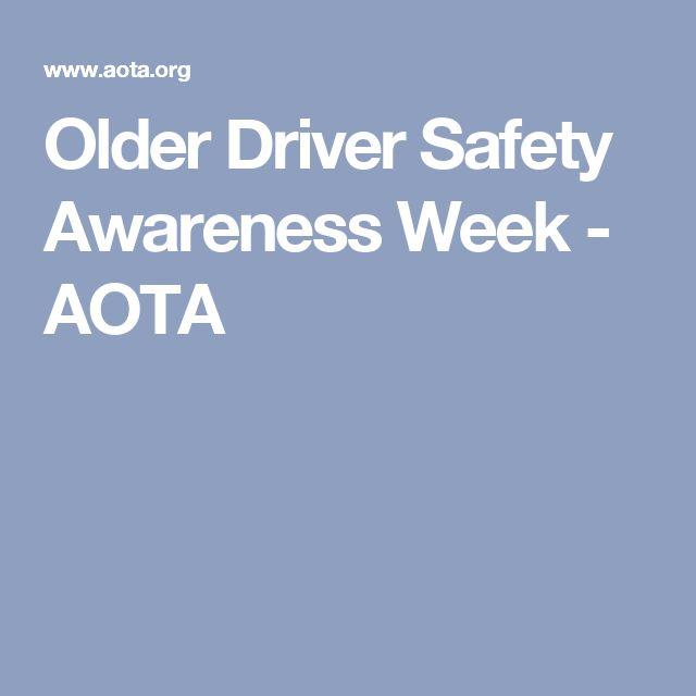 Older Driver Safety Awareness Week - AOTA