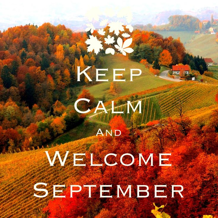Keep Calm and Welcome September / created with Keep Calm and Carry On for iOS… .