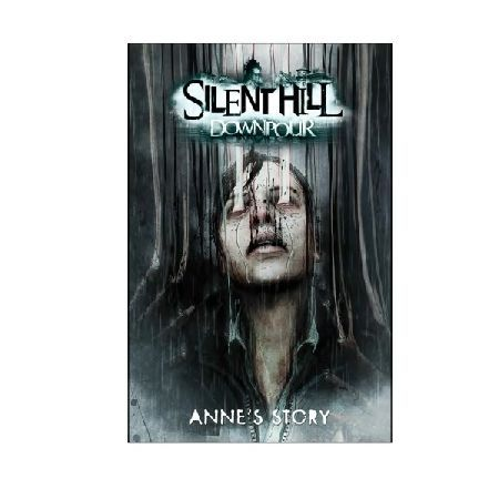 DC Comics Silent Hill Downpour Paperback In the 2012 hit video game Silent Hill Downpour players were introduced to Anne Marie Cunningham the enigmatic prison officer bent on bloody revenge against the game39