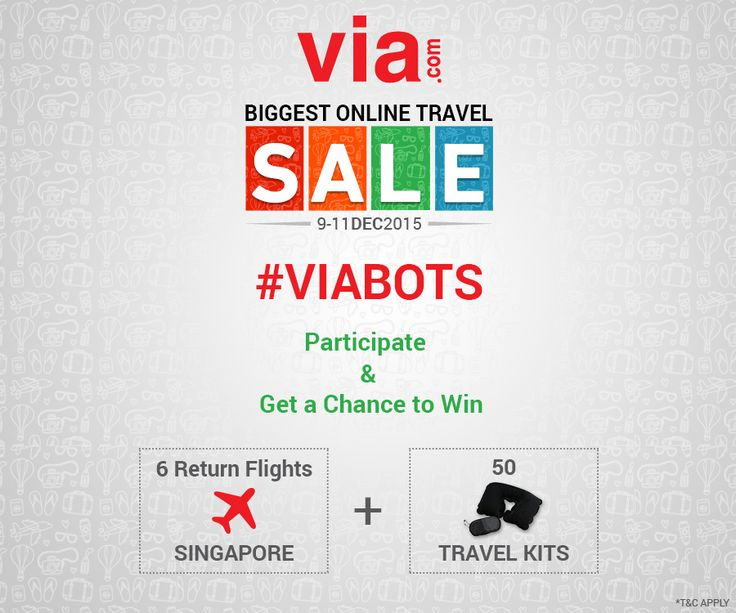 Participate & Get a Chance to Win 6 Return Flights to ‪#‎Singapore‬ & 50 Travel Kits with Via.com . Read More: http://bit.ly/bots_contest